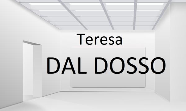 TERESA DAL DOSSO: PIÙ REALE DEL REALE